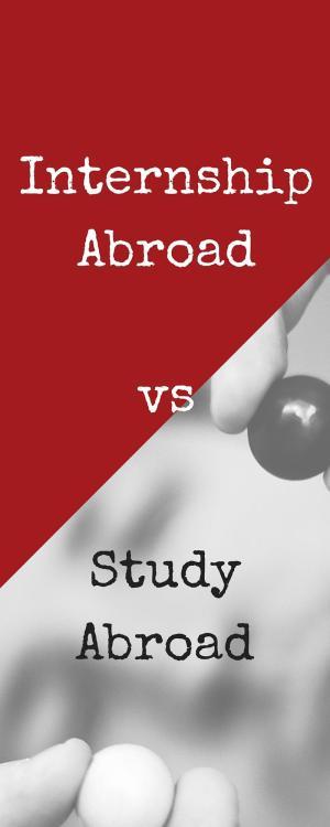 Internship abroad vs study abroad - vertical