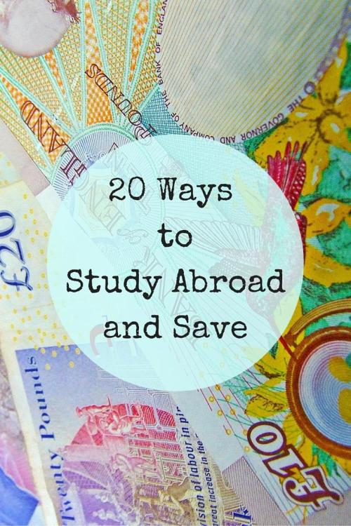 20 Ways to Study Abroad and Save