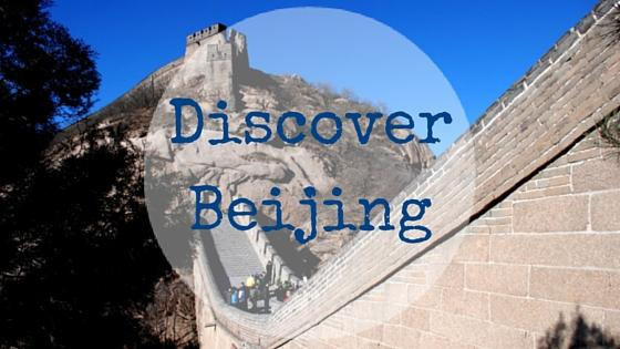 Discover Beijing – My Experience in China 30