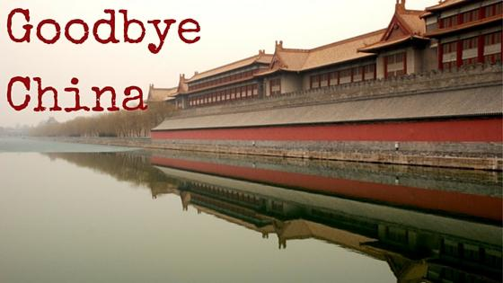 Goodbye China – My China Experience 31