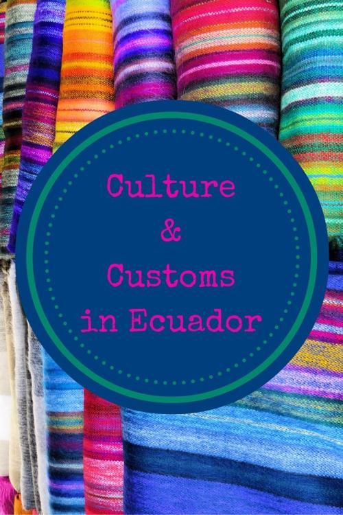Culture&Customsin Ecuador
