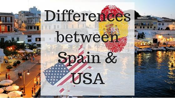 Differences between living in Spain and the US