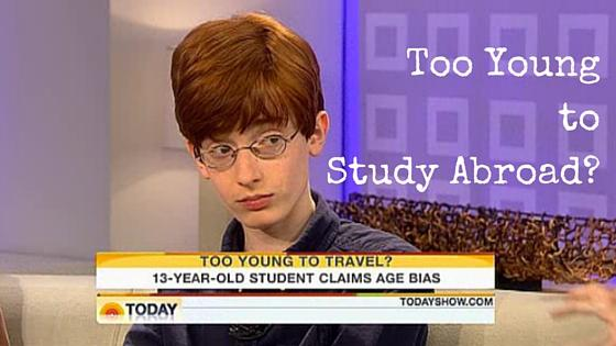 Too Young to Study Abroad?
