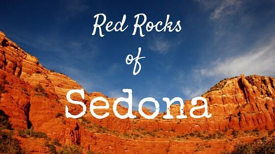 Red Rocks of Sedona – Photo Diary