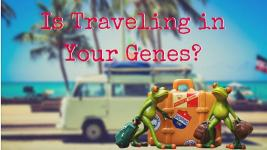 Is Traveling in Your Genes?