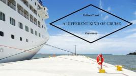 A Different Kind of Cruise – #traveldeep