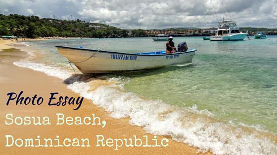 Photo Essay: Sosua Beach, Dominican Republic