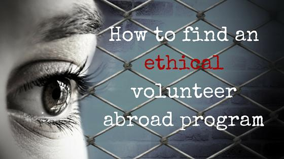 How to Find an Ethical Volunteer Abroad Program