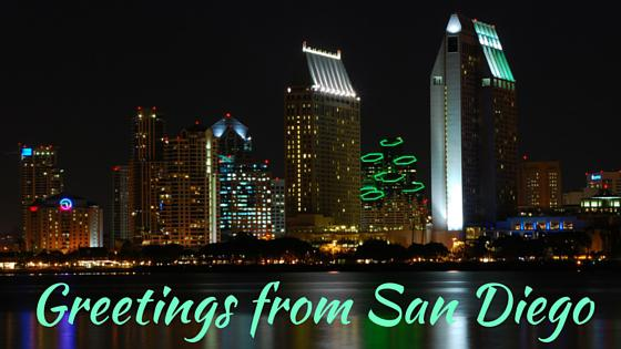 Greetings from San Diego – MariaAbroad Travel Plans July