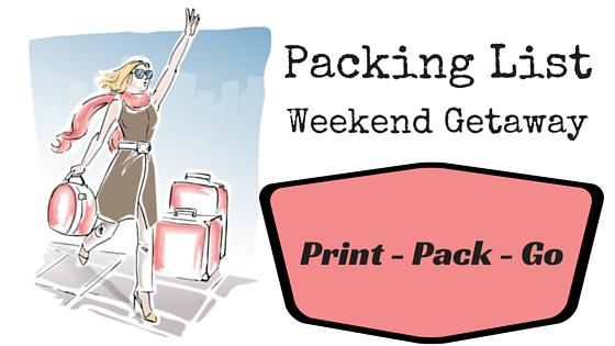 Packing List For Your Weekend Getaway