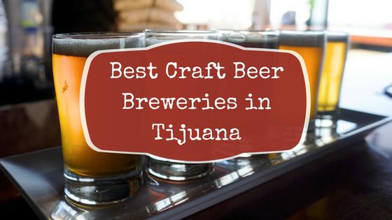 What's Brewing in TJ? Craft Beer Breweries in Tijuana