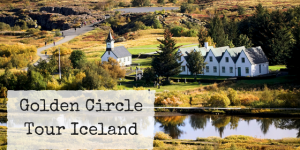 Golden Circle Tour Iceland