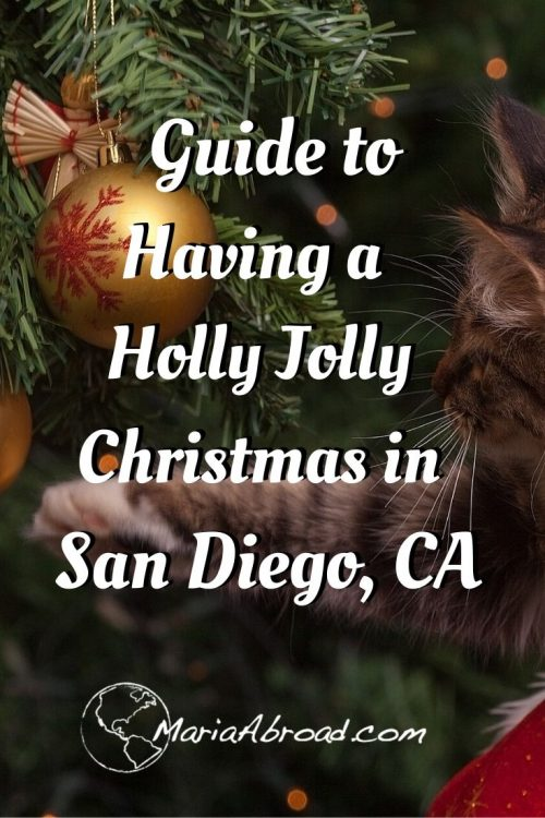 Read this for the ultimate guide to Christmas in San Diego. In a town full of local flavors and amazing activities to fit everyone's budget. Discover the best activities and events for the holidays #northamericatrip #northamericatravel #northamericaitinerary #traveltips #travel #usatrip #usatravel #travellifestyle #holidaytravel #sandiego #sandiegocalifornia #usa #northamerica #california #sandiegochristmas #christmas